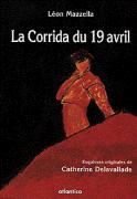La corrida du 19 avril