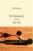 Dictionnaire chic du vin